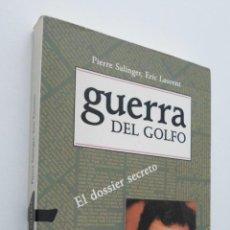 Libros de segunda mano: LA GUERRA DEL GOLFO - SALINGER, PIERRE. Lote 148712734
