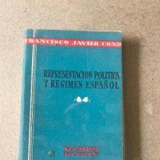 Libros de segunda mano: REPRESENTACION POLITICA Y REGIMEN ESPAÑOL - FRANCISCO JAVIER CONDE - 1945. Lote 148797758