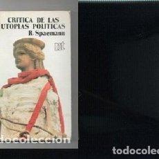 Libros de segunda mano: SPAEMANN .,,CRITICA DE LAS UTOPIAS POLITICAS .... Lote 244962065