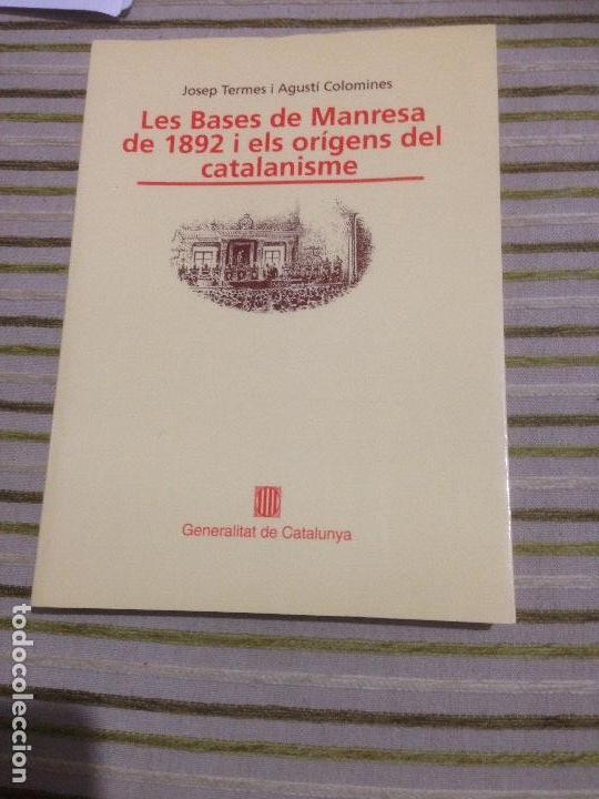 LAS BASES DE MANRESA DE 1892 I LOS ORIGENES DEL CATALANISME (Libros de Segunda Mano - Pensamiento - Política)
