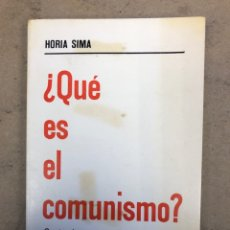 Libros de segunda mano: ¿QUE ES EL COMUNISMO?. HORIA SIMIA. FUERZA NUEVA EDITORIAL 1975.. Lote 149212246