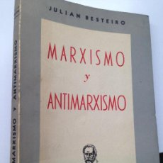 Libros de segunda mano: MARXISMO Y ANTIMARXISMO, JULIAN BESTETEIRO. ED; PABLO IGLESIAS. Lote 149298818