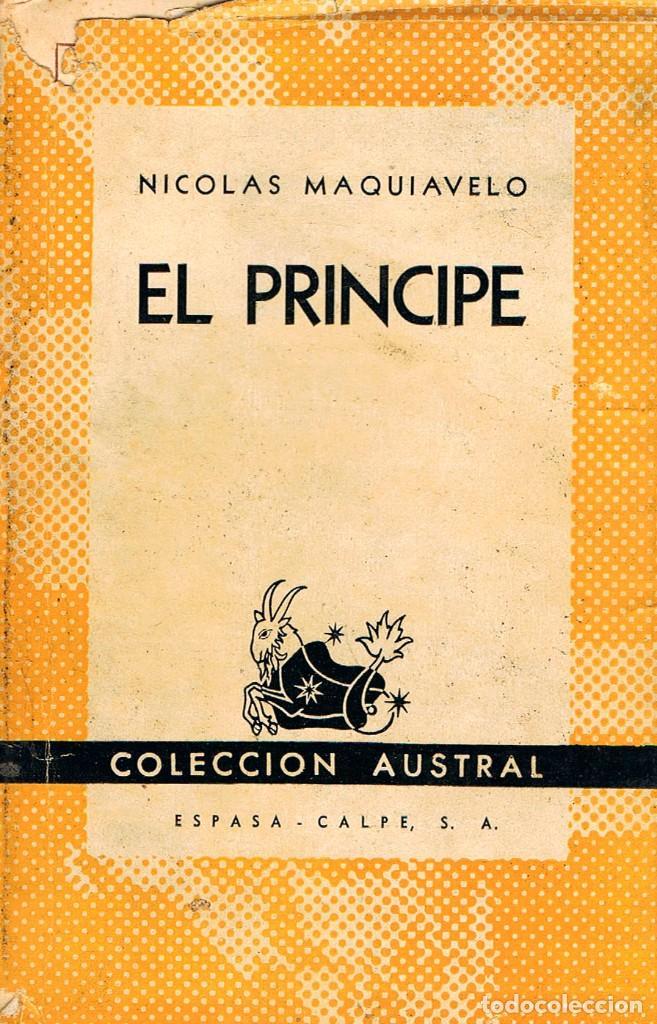 MAQUIAVELO, NICOLÁS - EL PRINCIPE. COLECCIÓN AUSTRAL (Libros de Segunda Mano - Pensamiento - Política)