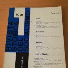 Libros de segunda mano: RIVISTA STORICA DEL SOCIALISMO Nº 21 (GENNAIO - APRILE 1964 - ANNO VII) EN ITALIANO. Lote 149677466