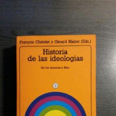 Libros de segunda mano: HISTORIA DE LAS IDEOLOGÍAS. DE LOS FARAONES A MAO.. Lote 150153910
