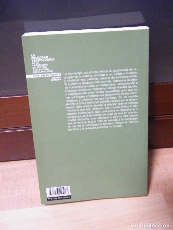 Libros de segunda mano: LA FELICIDAD TECNOLÓGICA - ANDRÉS HERRERO - EDITORIAL CATARATA - MADRID (2011) - Foto 2 - 150158406