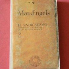 Libros de segunda mano: EL SINDICALISMO 2 - MARX - ENGELS. Lote 150223326