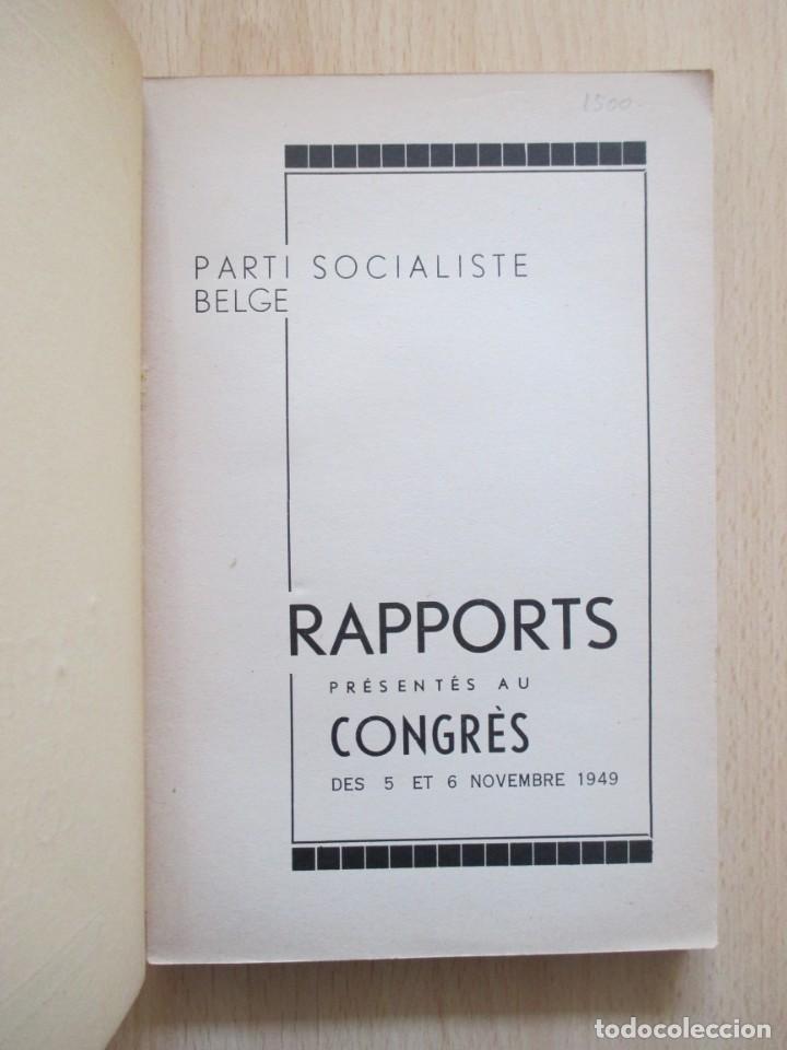 Libros de segunda mano: Rapports présentés au Congrès des 5 et 6 novembre 1949 (Parti Socialiste Belge) - Foto 5 - 150986150