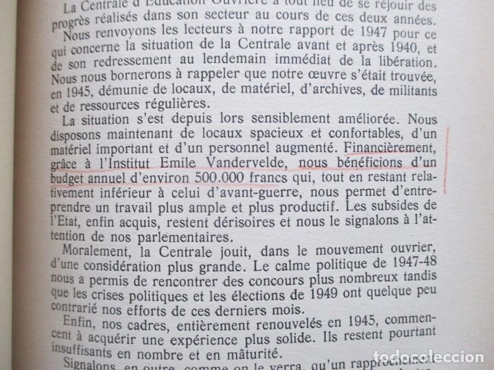 Libros de segunda mano: Rapports présentés au Congrès des 5 et 6 novembre 1949 (Parti Socialiste Belge) - Foto 13 - 150986150