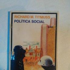 Libros de segunda mano: RICHARD M. TITMUSS POLITICA SOCIAL. Lote 151148426