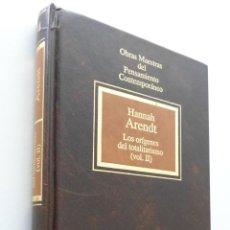 Libros de segunda mano: LOS ORÍGENES DEL TOTALITARISMO VOLUMEN II - ARENDT, HANNAH. Lote 151839844