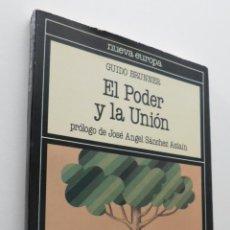Libros de segunda mano: EL PODER Y LA UNIÓN - BRUNNET, GUIDO. Lote 151840042