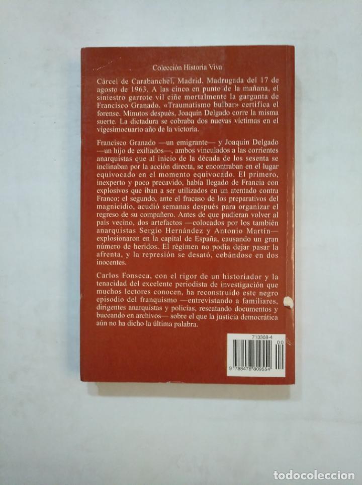 Libros de segunda mano: GARROTE VIL PARA DOS INOCENTES. EL CASO DELGADO-GRANADO. - CARLOS FONSECA. TDK368 - Foto 2 - 151846302