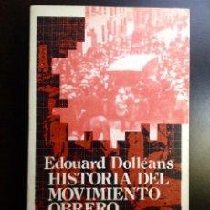 Libros de segunda mano: HISTORIA DEL MOVIMIENTO OBRERO /II. 1871-1920. EDOUARD DOLLEANS. ZERO 1973.. Lote 151911858