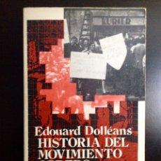 Libros de segunda mano: HISTORIA DEL MOVIMIENTO OBRERO /III. 1921-HOY. EDOUARD DOLLEANS. ZERO 1973.. Lote 151911953
