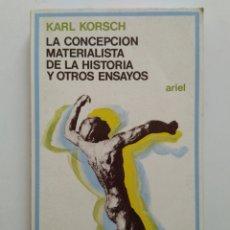Libros de segunda mano: LA CONCEPCIÓN MATERIALISTA DE LA HISTORIA Y OTROS ENSAYOS/KARL KORSCH. Lote 152001740