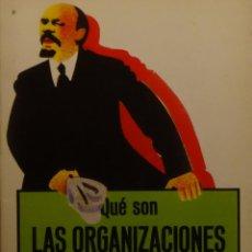 Gebrauchte Bücher - QUÉ SON LAS ORGANIZACIONES MARXISTA-LENINISTAS - Carlos TRÍAS - 152190222