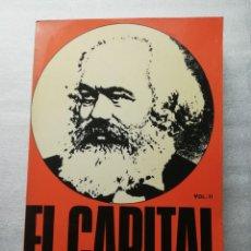 Libros de segunda mano - KARL MARX EL CAPITAL VOL. II FONDO DE CULTURA ECONOMICA MEXICO 1973 EJEMPLAR NUMERADO - 152231598
