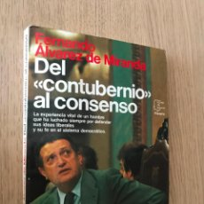 Libros de segunda mano: ÁLVAREZ DE MIRANDA, FERNANDO. DEL CONTUBERNIO AL CONSENSO. Lote 152293810