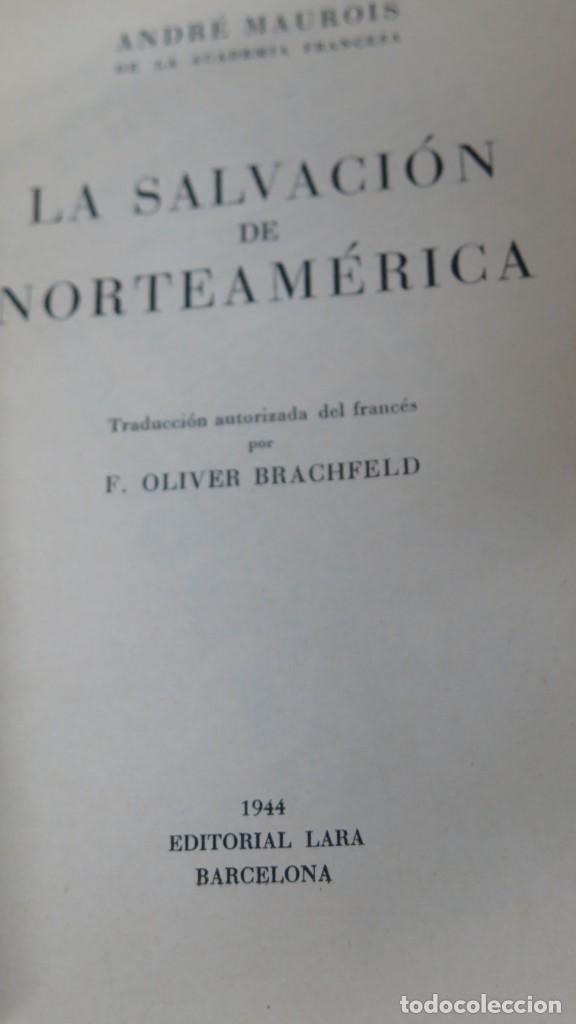 Libros de segunda mano: LA SALVACION DE NORTEAMERICA. ANDRE MAUROIS - Foto 2 - 152429650
