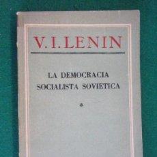 Libros de segunda mano: LA DEMOCRACIA SOCIALISTA SOVIÉTICA / LENIN / EDICIONES EN LENGUAS EXTRANJERAS. Lote 152764958