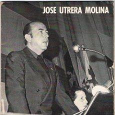 El compromiso renovador del movimiento - José Utrera Molina. Ediciones del Movimiento