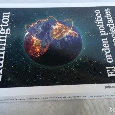 Libros de segunda mano: EL ORDEN POLITICO EN LAS SOCIEDADES DE CAMBIO/ SAMUEL P HUNTINGTON/ PAIDOS. Lote 153483254