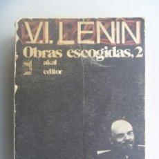 Libros de segunda mano: OBRAS ESCOGIDAS DE V. I. LENIN . DE AKAL EDITOR , 1975 . COMUNISMO. Lote 153881138