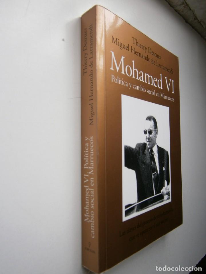 Libros de segunda mano: MOHAMED VI POLITICA Y CAMBIO SOCIAL EN MARRUECOS Thierry Desrues Miguel Hernando de Larramendi 2011 - Foto 3 - 154182530