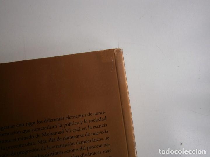 Libros de segunda mano: MOHAMED VI POLITICA Y CAMBIO SOCIAL EN MARRUECOS Thierry Desrues Miguel Hernando de Larramendi 2011 - Foto 5 - 154182530