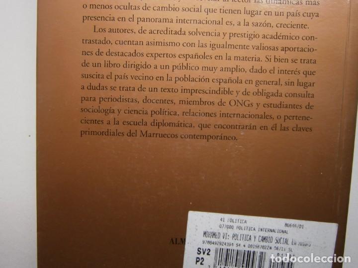 Libros de segunda mano: MOHAMED VI POLITICA Y CAMBIO SOCIAL EN MARRUECOS Thierry Desrues Miguel Hernando de Larramendi 2011 - Foto 6 - 154182530