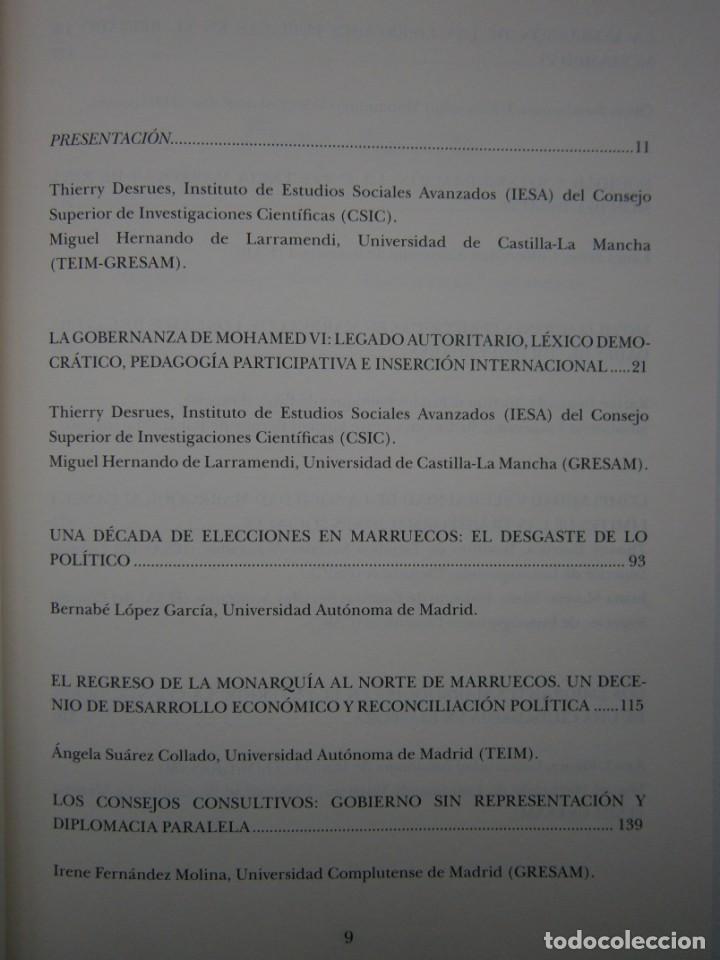 Libros de segunda mano: MOHAMED VI POLITICA Y CAMBIO SOCIAL EN MARRUECOS Thierry Desrues Miguel Hernando de Larramendi 2011 - Foto 10 - 154182530