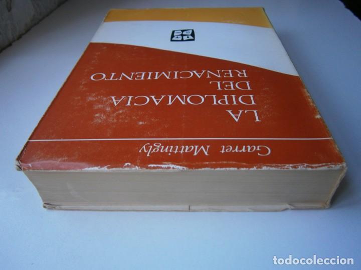 Libros de segunda mano: LA DIPLOMACIA DEL RENACIMIENTO Garrety Mattingly Estudios Politicos 1970 - Foto 7 - 154951342