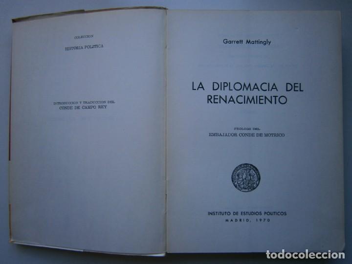 Libros de segunda mano: LA DIPLOMACIA DEL RENACIMIENTO Garrety Mattingly Estudios Politicos 1970 - Foto 9 - 154951342