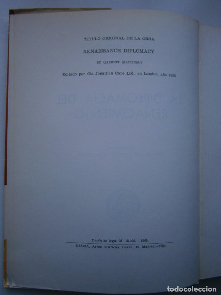 Libros de segunda mano: LA DIPLOMACIA DEL RENACIMIENTO Garrety Mattingly Estudios Politicos 1970 - Foto 10 - 154951342