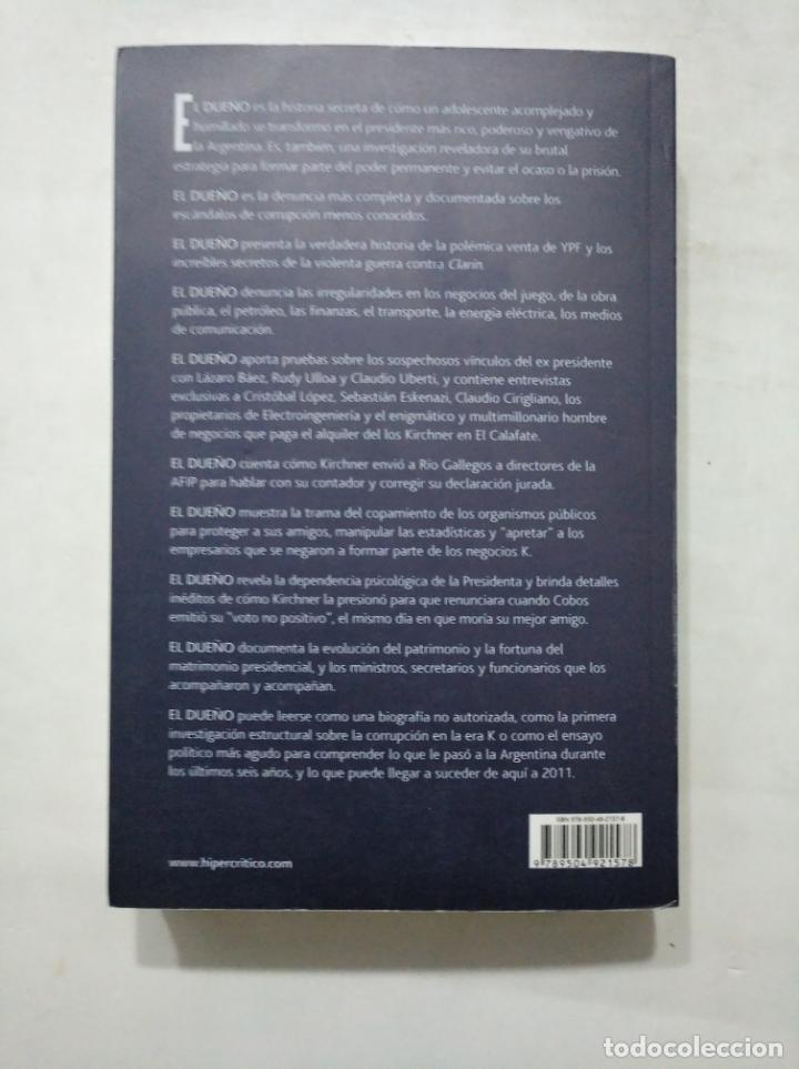 Libros de segunda mano: EL DUEÑO. LA HISTORIA SECRETA DE NESTOR KIRCHNER. LUIS MAJUL. ESPEJO DE LA ARGENTINA. PLANETA TDK377 - Foto 2 - 155294922