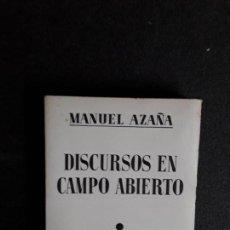 Libros de segunda mano: AZAÑA MANUEL. DISCURSOS EN CAMPO ABIERTO. 1936.. Lote 155581378