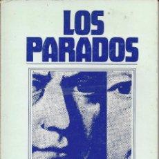 Libros de segunda mano: LOS PARADOS. EDUARDO BURGAZ. 1985. Lote 155590202
