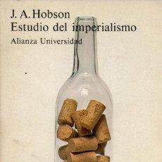 Libros de segunda mano: ESTUDIO DEL IMPERIALISMO / J.A. HOBSON (ALIANZA UNIVERSIDAD). Lote 155595954
