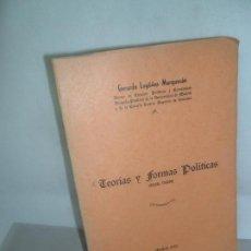 Libros de segunda mano: TEORÍAS Y FORMAS POLÍTICAS, GERARDO LAGÜÉNS MARQUESÁN, MADRID, 1959. Lote 155639662