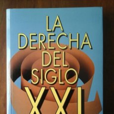 Libros de segunda mano: LA DERECHA DEL SIGLO XXI. Lote 155779550