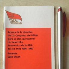 Libros de segunda mano: STOPH, WILLI. ACERCA DE LA DIRECTIVA DEL XI CONGRESO DEL PSUA COMUNISMO RDA FOLLETO. Lote 155947542