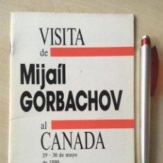 Libros de segunda mano: VISITA DE MIJAÍL GORBACHOV AL CANADÁ, 29-30 DE MAYO DE 1990 COMUNISMO URSS FOLLETO. Lote 155947766