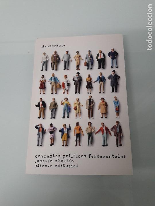 DEMOCRACIA - CONCEPTOS POLÍTICOS FUNDAMENTALES - J. ABELLÁN - ALIANZA EDITORIAL CS 9 - 2011 (Libros de Segunda Mano - Pensamiento - Política)