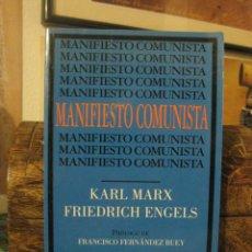 Libros de segunda mano: MANIFIESTO COMUNISTA (KARL MARX, FRIEDRICH ENGELS) PRÓLOGO DE FRANCISCO FERNÁNDEZ REY. EL VIEJO TOPO. Lote 156046986