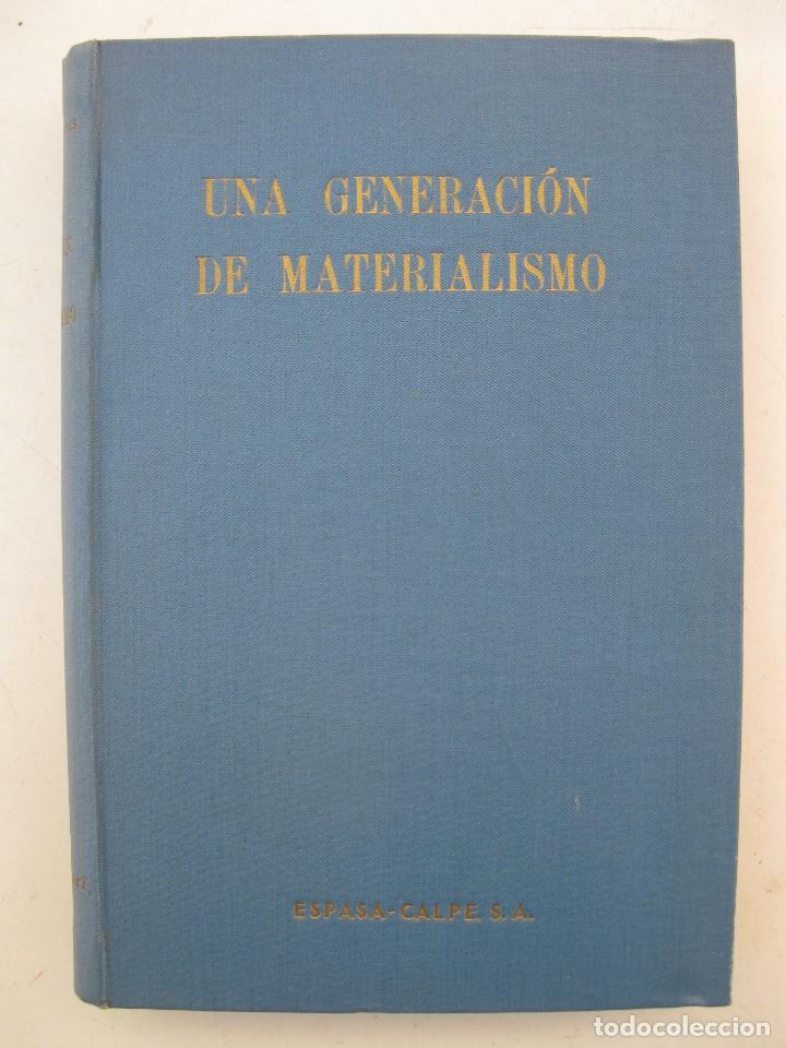 UNA GENERACIÓN DE MATERIALISMO - CARLTON J. H. HAYES - ESPASA-CALPE - AÑO 1946. (Libros de Segunda Mano - Pensamiento - Política)