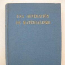 Libros de segunda mano: UNA GENERACIÓN DE MATERIALISMO - CARLTON J. H. HAYES - ESPASA-CALPE - AÑO 1946.. Lote 156516930