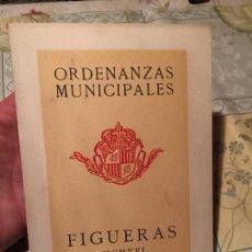 Libros de segunda mano: ANTIGUO LIBRO ORDENANZAS MUNICIPALES DE FIGUERAS AÑO 1921 . Lote 156634310
