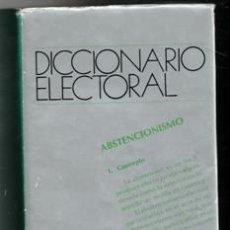 Libros de segunda mano: DICCIONARIO ELECTORAL. Lote 156792088