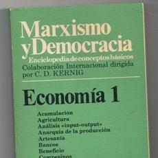 Libros de segunda mano: MARXISMO Y DEMOCRACIA. ECONOMÍA 1. ACUMULACIÓN CICLOS. Lote 156792168